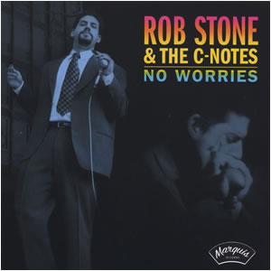 Rob Stone & the C-Notes